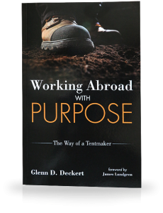 Working Abroad With Purpose | The Way of a Tentmaker